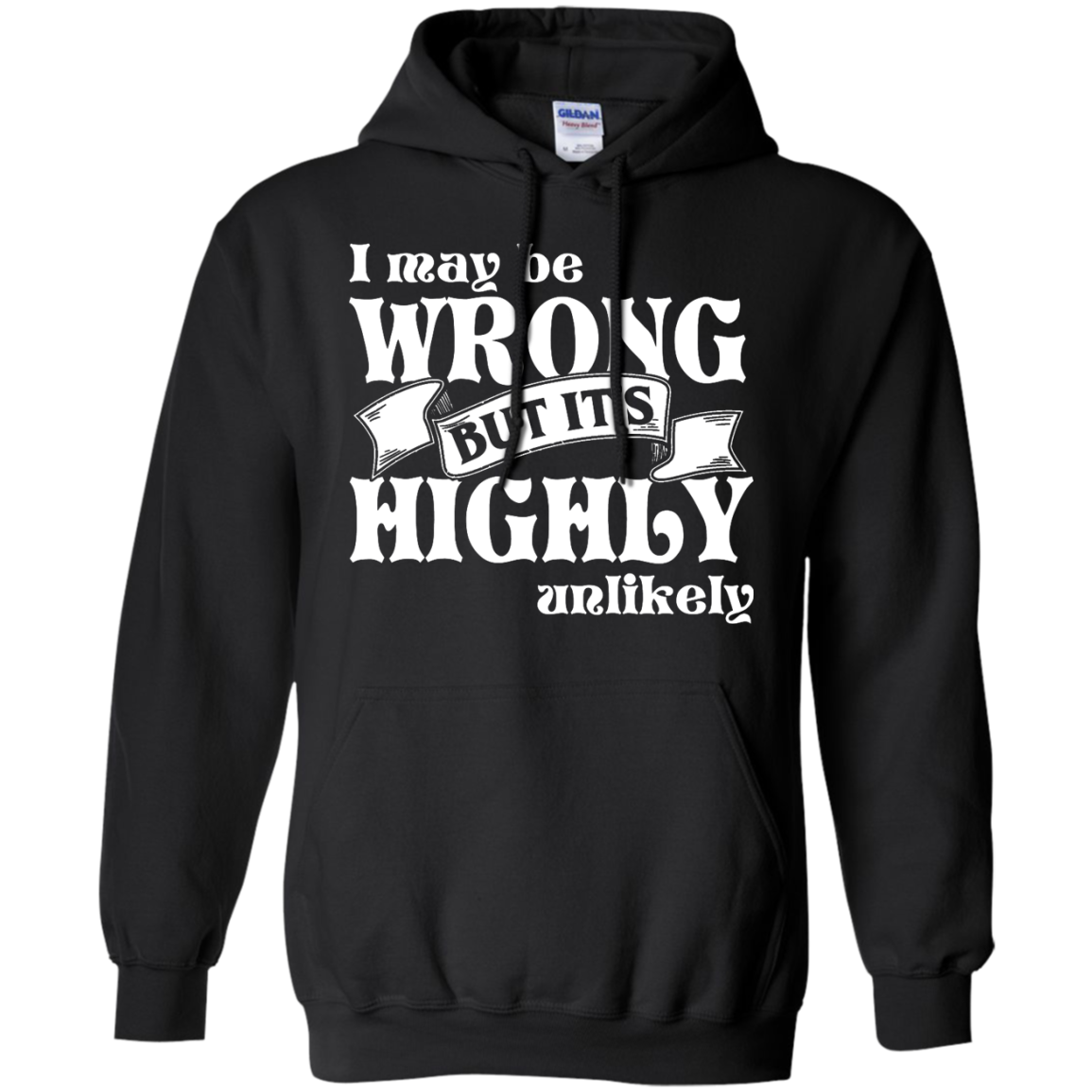 Never WrongMens Pullover Hoodie 8 oz