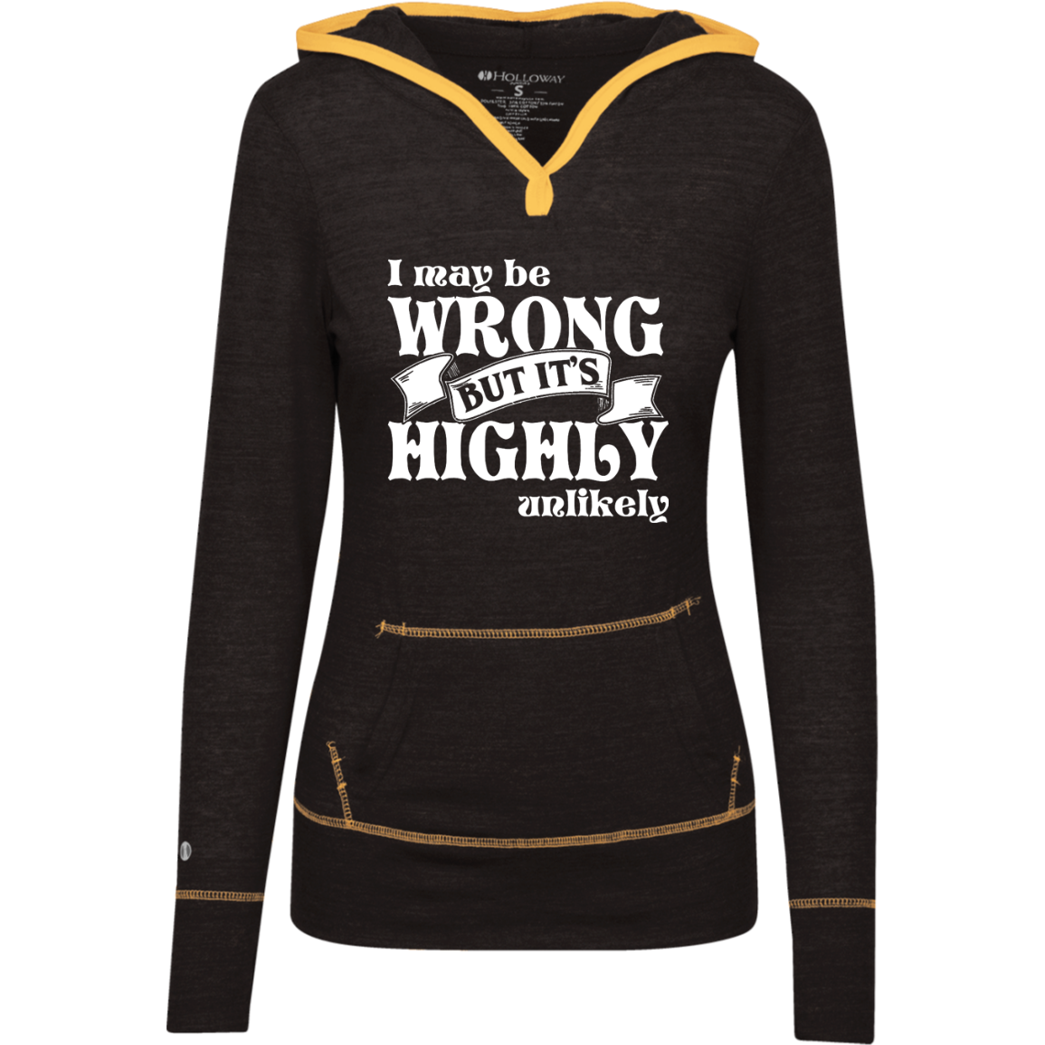 Never Wrong Ladies Junior Lightweight T-Shirt Hoodie