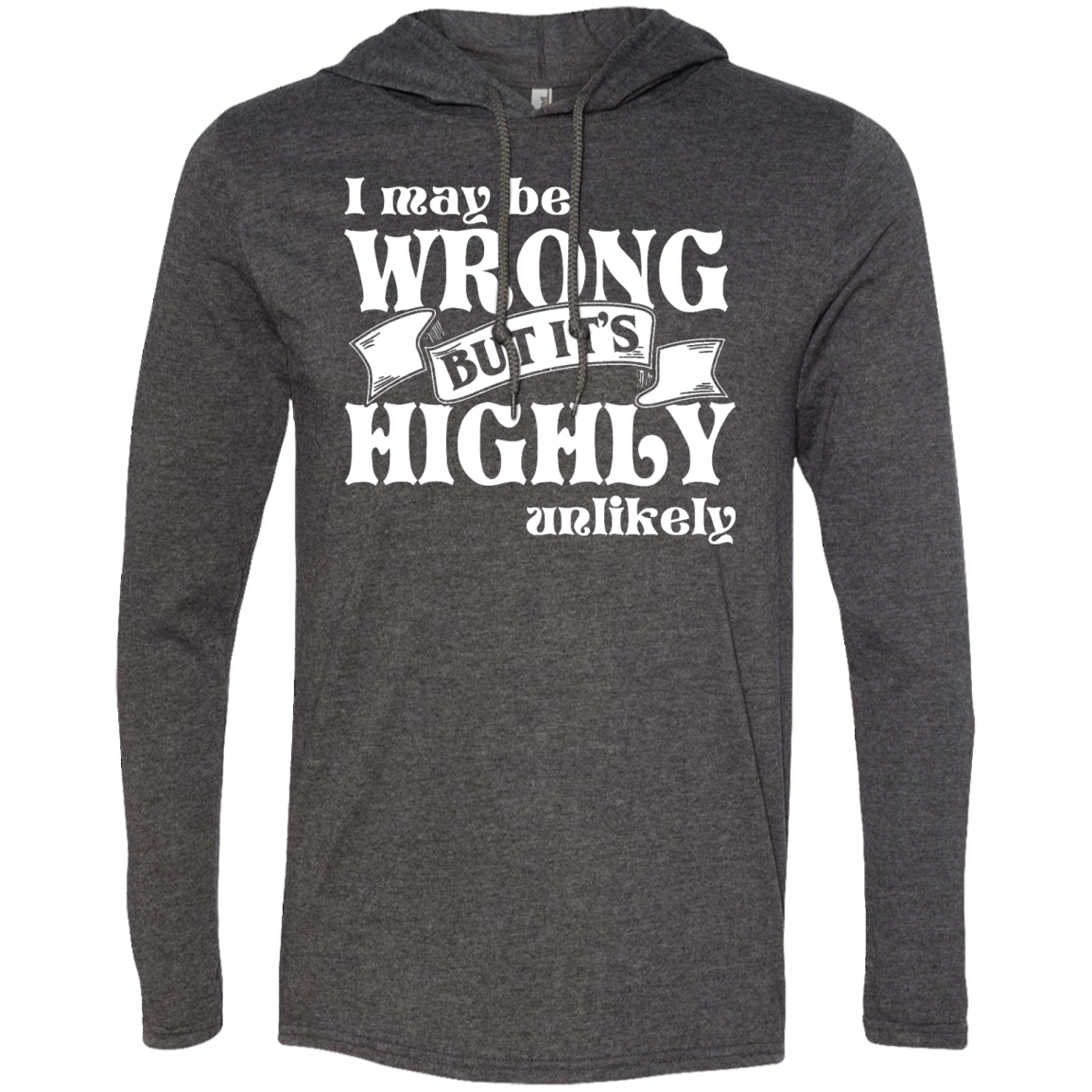 Never Wrong Ladies T-Shirt Hoodie