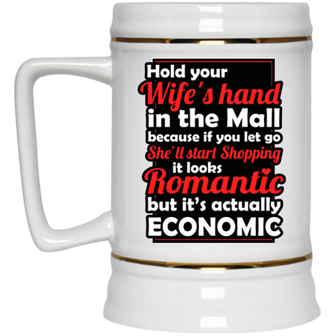 Hold Your Wife's Hand Beer Stein - 22 oz