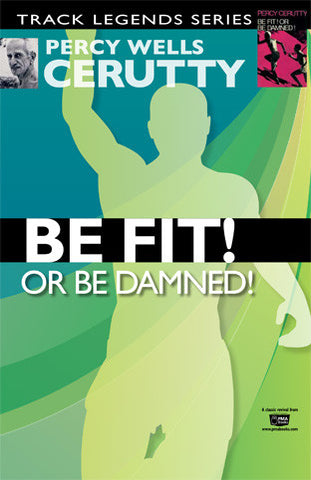 Be Fit! Or be Damned! (Classic Revival Edition)