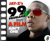 Jay Z's Got 99 Problems But A Film Ain't One