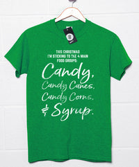 Four Main Food Groups - Christmas Slogan T Shirt