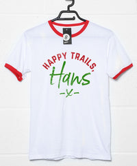 Happy Trails Hans - Christmas Slogan T Shirt