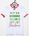 It's Beginning to Look a Lot Like Christmas T Shirt