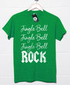 Jingle Bell ROCK - Christmas Slogan T Shirt