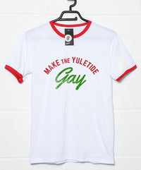 Make the Yuletide Gay - Christmas Slogan T Shirt