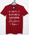 Simply Having a Wonderful Christmas Time T Shirt