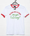Sleigh Bells Ring are you Listening T Shirt