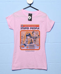 Official Steven Rhodes A Cure For Stupid People Womens T Shirt
