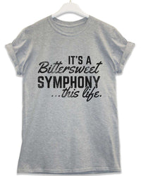 Bittersweet Symphony This Life - Lyric Quote T Shirt
