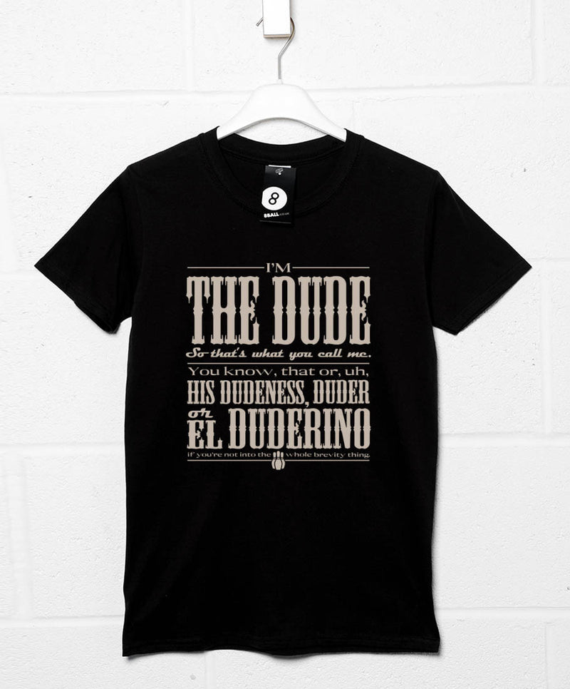 25a519dbd225 Call Me The Dude T Shirt - Inspired by The Big Lebowski