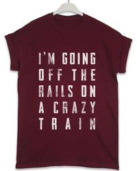 Crazy Train - Lyric Quote T Shirt