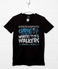 Curse Of The White Walkers T Shirt