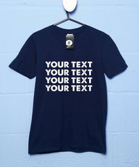 Custom Slogan T Shirt - Style 2 Block Text