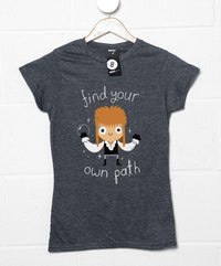 Find Your Own Path Womens T-Shirt