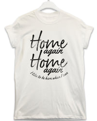 Home Again - Lyric Quote T Shirt