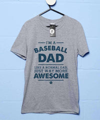 I'm A Baseball Dad T Shirt