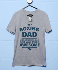 I'm A Boxing Dad T Shirt
