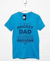I'm A Hockey Dad T Shirt