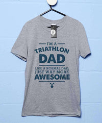 I'm A Triathlon Dad T Shirt
