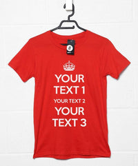 Custom Slogan T Shirt - Style 4 Keep Calm
