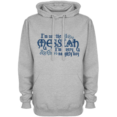 Monty Python Inspired Hoody - Not The Messiah