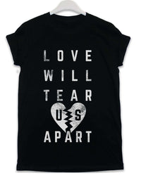 Love Will Tear Us Apart - Lyric Quote T Shirt