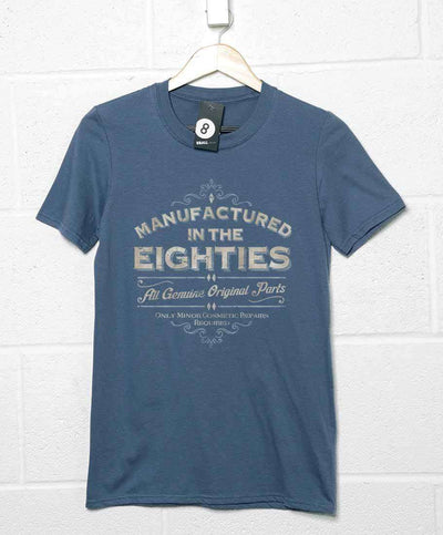 Manufactured In The Eighties T Shirt