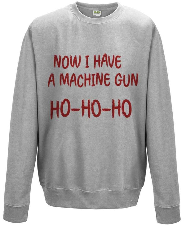 f7436008 Nakatomi Christmas Party Sweatshirt £19.99 £24.99. Now I Have A Machine Gun  Sweatshirt