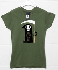 One Scythe Fits All Womens T Shirt