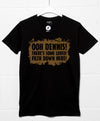 Lovely Filth Down Here T Shirt