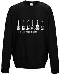 Pick Your Weapon - Guitar Hoodie or Sweatshirt