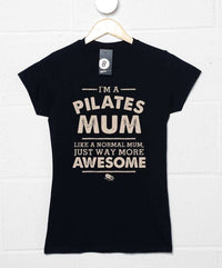 I'm A Pilates Mum T Shirt