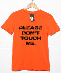 Please Don't Touch T Shirt