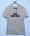Send Toilet Roll - Video Conference T Shirt