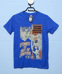 Deathray T Shirt - Stoned And Out Of Control