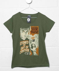 Deathray T Shirt - Stoned And Out Of Control Womens