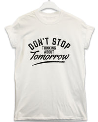 Thinking About Tomorrow - Lyric Quote T Shirt