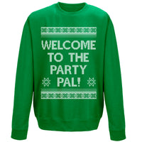 Welcome To The Party Pal Christmas Sweatshirt