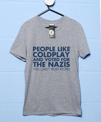 You Can't Trust People T-Shirt