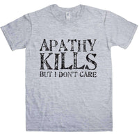 Apathy Kills T Shirt - 8Ball