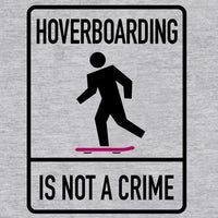Back To The Future Inspired T Shirt - Hover Boarding Is Not A Crime - 8Ball