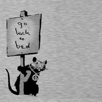 Banksy T Shirt - Go Back To Bed - 8Ball