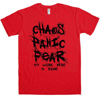 Chaos Panic Fear - My Work Here Is Done T Shirt