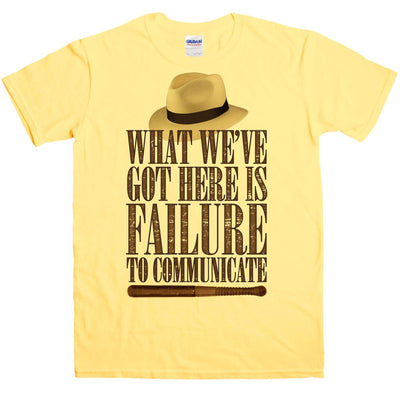Failure To Communicate T Shirt