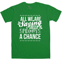 Mens Funny Christmas T Shirt - Give Sprouts A Chance