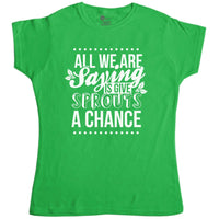 Womens Funny Christmas T Shirt - Give Sprouts A Chance