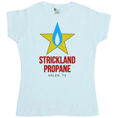 Inspired By King Of The Hill Womens T Shirt - Strickland Propane