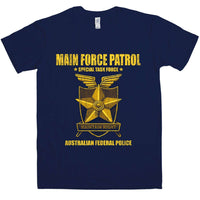Inspired By Mad Max - Main Force Patrol Task Force T Shirt